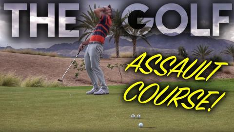GOLF ASSAULT COURSE!!!! Practice Under Pressure