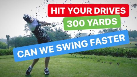 HIT YOUR DRIVER 300 YARDS HOW TO GET YOUR GOLF SWING FASTER