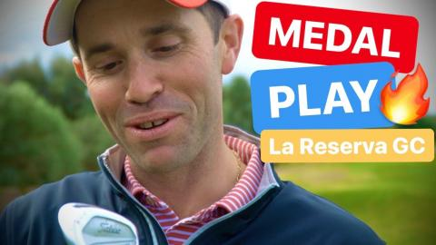 MEDAL PLAY GOLF IN SPAIN LA RESERVA GOLF CLUB