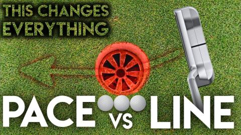 THIS CHANGES EVERYTHING - Line Vs Pace when putting
