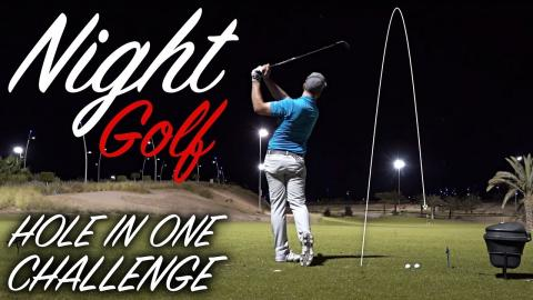 NIGHT GOLF HOLE IN ONE CHALLENGE!!