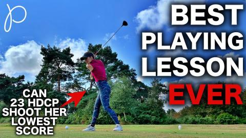 BEST playing lesson EVER! Can 23 HDCP shoot her lowest score?