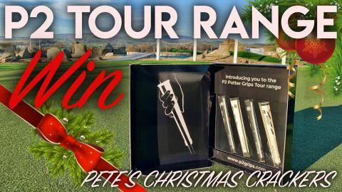 P2 Tour Range GIVEAWAY! Pete's Christmas Crackers
